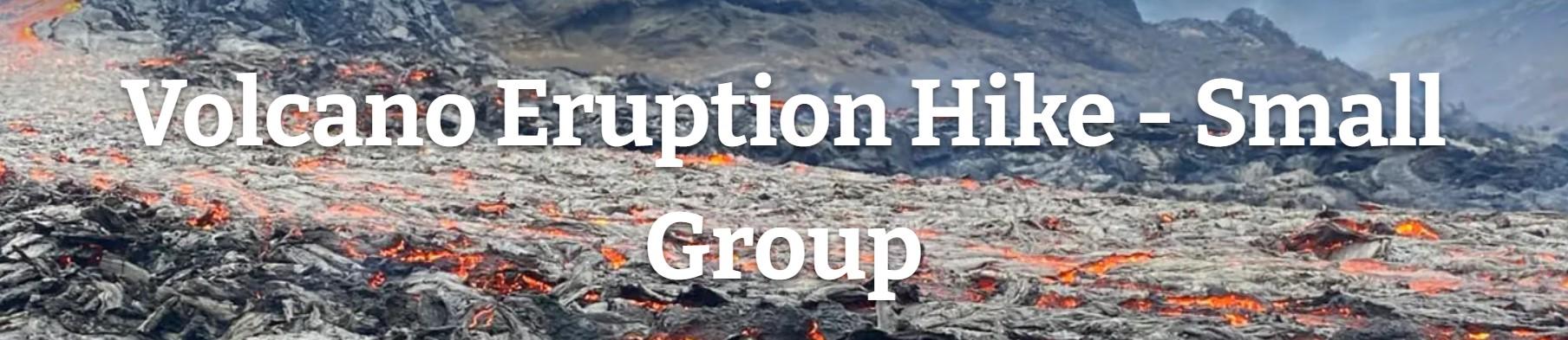 exkurze na sopečnou erupci na Islandu
